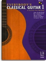 Everybody's Classical Guitar 1 - A Step-By-Step Method